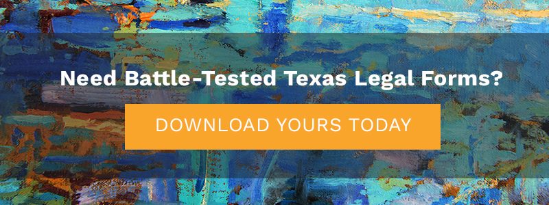 Need Battle-Tested Texas Legal Forms