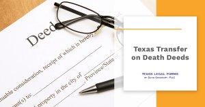 Texas Transfer on Death Deeds